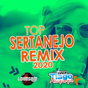 TOP SERTANEJO REMIX 2020