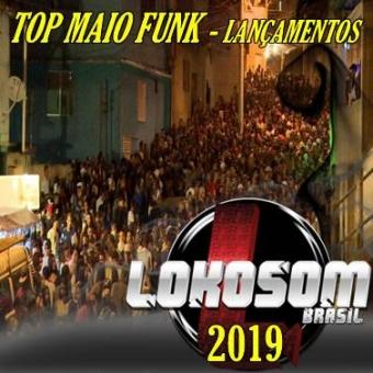 TOP MAIO FUNK LANÇAMENTOS