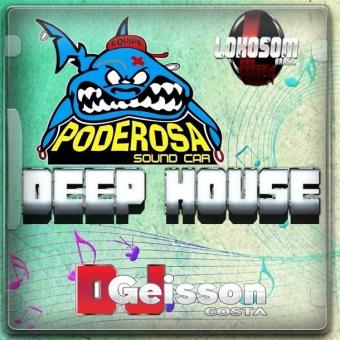 PODEROSA SOUND CAR DEEP HOUSE