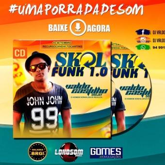 CD Skol funk Ediçao de Luxo -2017 Recursòlandia-To By Valdo Castilho