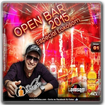 Open Bar 2015 Loko som Com Dj Celso