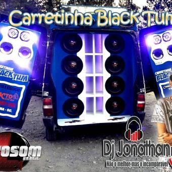 Carretinha Black Tum Dj Jonathan Postai (Ibirama Sc 2017)