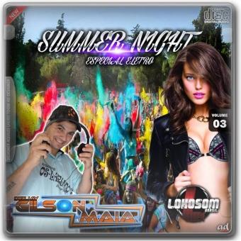 SUMMER NIGHT ESPECIAL ELETRO VOL 3 - 2015