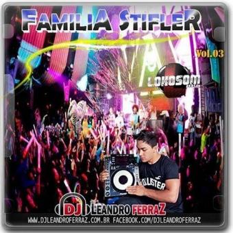 EQUIPE FAMILIA STIFLER VOL.03
