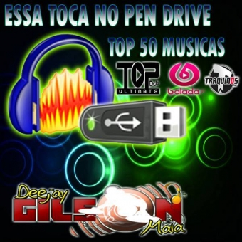 ESSA TOCA NO PEN DRIVE TOP 50 MUSICAS-VARIADO