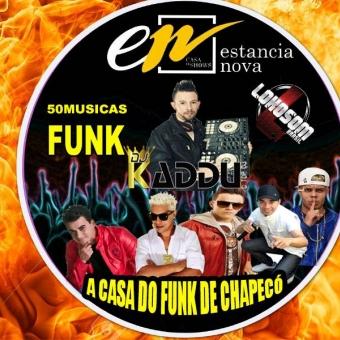 FUNK ESTANCIA NOVA COM DJ KADDU