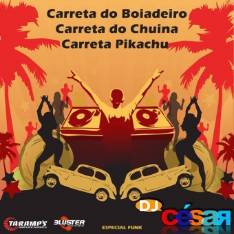 Carreta do Boiadeiro, Carreta do Chuina e Carreta do Pikachu - Especial FUNK