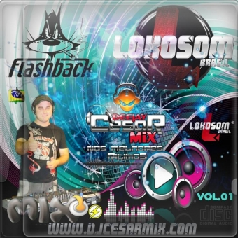 CD FLASH MIX VOL.01 - DJ CESAR MIX - LOKOSOM BRASIL 3.0