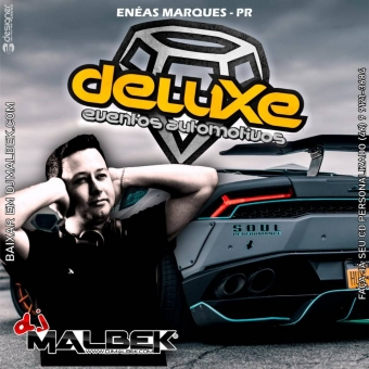 DELUXE EVENTOS AUTOMOTIVOS(AS NOVAS MC GUUGA)