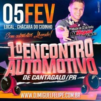 Evento -- 1º Encontro Automotivo @ Cantagalo PR