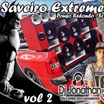 SAVEIRO EXTREME - DJ JONATHAN POSTAI - VOL 2.zip