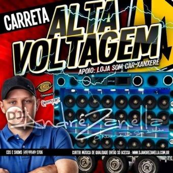 Carreta Alta Voltagem 2017