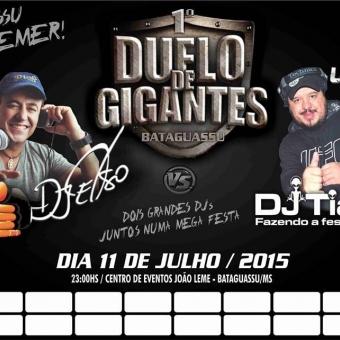 Duelo de Gigantes DJ Celso vs DJ Tiago