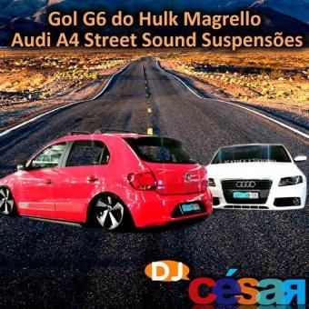 Gol G6 do Hulk Magrello e Audi A4 Street Sound Suspensões