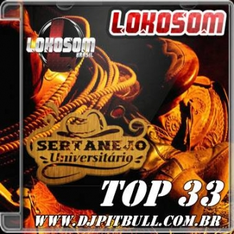 TOP 33 SERTANEJO UNIVERSITARIO