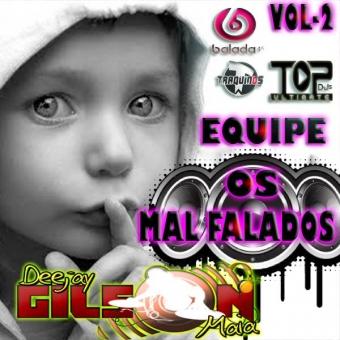 EQUIPE OS MAL FALADOS VOL 2- ESTILO VARIADO