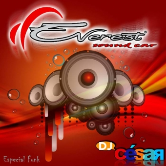 Everest Sound Car - Especial Funk