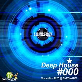 DEEP HOUSE @ NOVEMBRO - DJ RENATIN