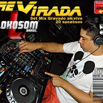 ReVirada, Set Mix gravado ao vivo na festa