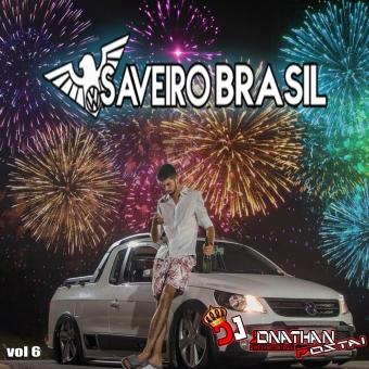 CD SAVEIRO BRASIL VOL 6 DJ JONATHAN POSTAI 2019.zip