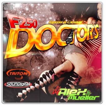 F250 Doctors - Especial de Carnaval