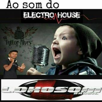 AO SOM DO ELETRO HOUSE