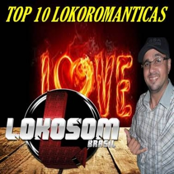 TOP 10 LOKOROMANTICAS