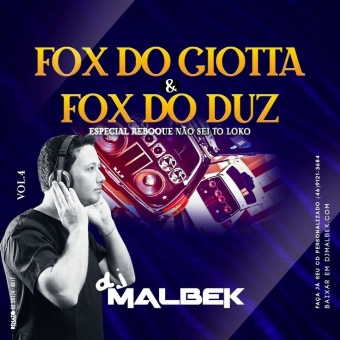 FOX DO GIOTTA E FOX DO DUZ VOL4