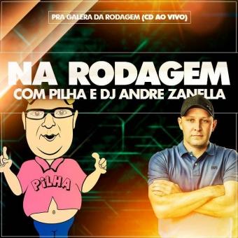 Na Rodagem Com Pilha E Dj André Zanella