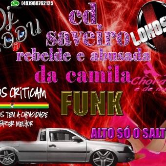SAVAIRO REBELDE E ABUSADA DA CAMILA COM O TOP DJ KADDU