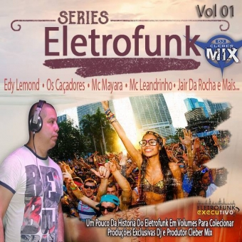 Cd Eletrofunk Series Vol 01