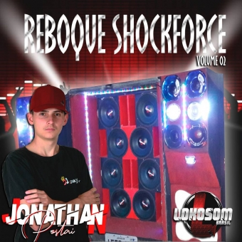 Reboque ShockForce Dj Jonathan Postai Volume 02 2019.zip