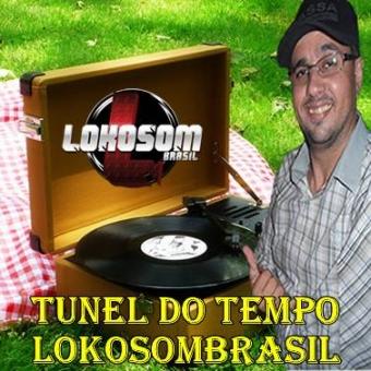 TÚNEL DO TEMPO LOKOSOMBRASIL