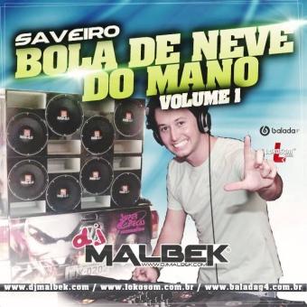 SAVEIRO BOLA DE NEVE (NA BALADA)