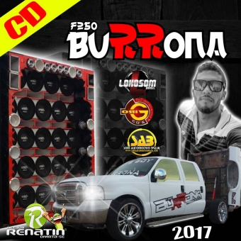 F250 BURRONA 2017 - DJ RENATIN