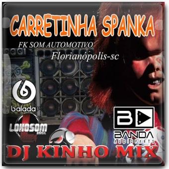 CD Carretinha Spanka Vol.01 2016 Dj Kinho Mix