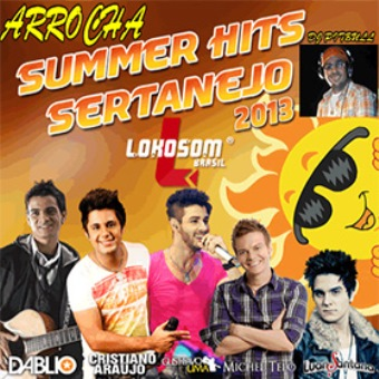 Arrocha Sertanejo Summer Hits 2013 Lokosom Brasil