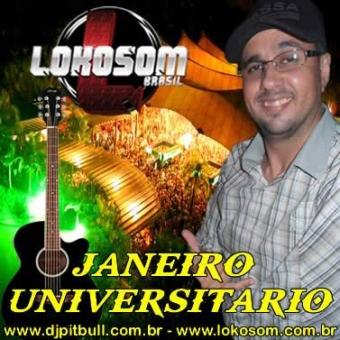 JANEIRO UNIVERSITÁRIO (58 MUSICAS TOPS)