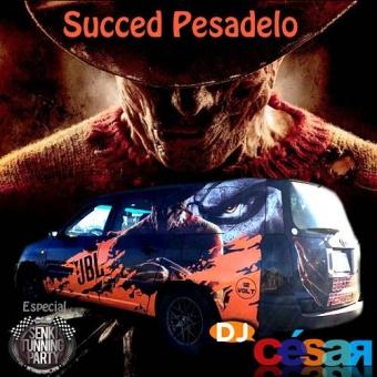 Succed Pesadelo