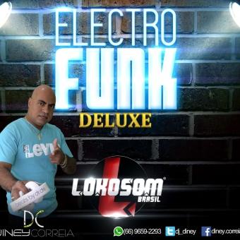 Electro Funk Deluxe