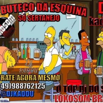 BUTECO DA ESQUINA SERTANEJAS