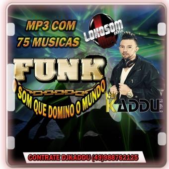 MP3 FUNK O SOM QUE VAI DOMINA O MUNDO 75 FAIXAS