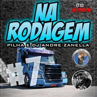 Programa Na Rodagem #7 Pilha E Dj André Zanella (Com Fala)