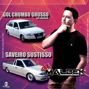 SAVEIRO DO SUSTISSO E GOL CHUMBO GROSSO