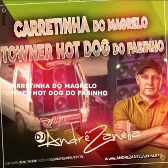 Carretinha Do Magrelo E Touner Hot Dog Do Fabinho