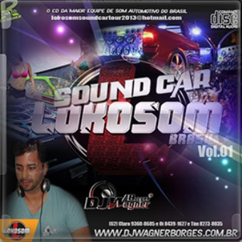 Lokosom Sound Car. Vol. 01