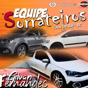 Equipe Sorrateiros - DJGilvanFernandes
