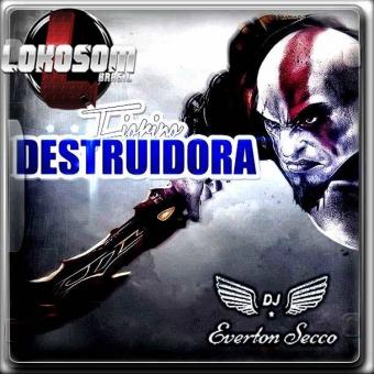 Fiorino Destruidora- DJ Everton Secco