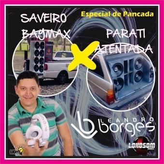 SAVEIRO BAYMAX E PARATI ATENTADA ESP. DE PANCADA