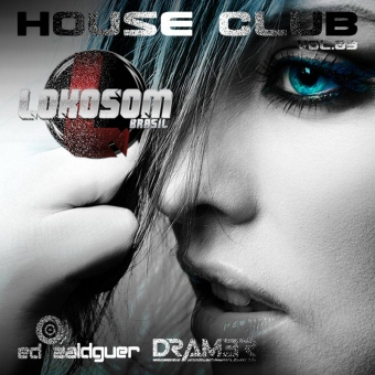 DRAM3R - HOUSE CLUB VOL.03